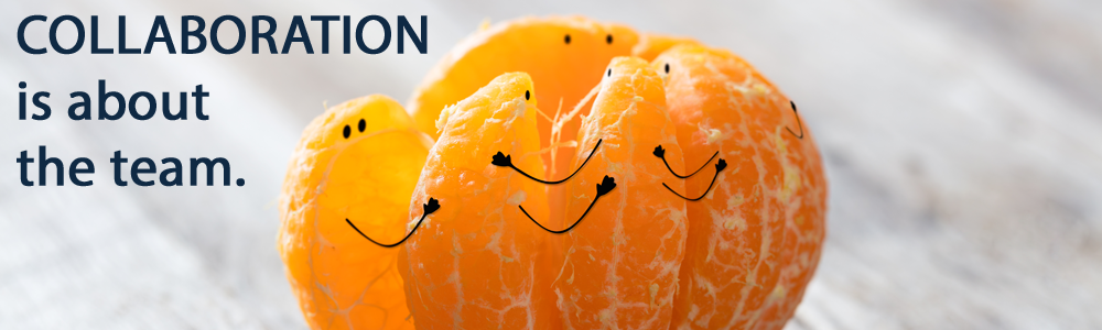 A peeled orange with the individual slices hugging each other, with collaboration is all about the team written in navy blue text to the left of them.